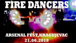 Fire dancers 💃Arsenal Fest Kragujevac 21.06.2018