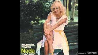 Nada Topcagic - Zovem te, zovem - (Audio 1984)
