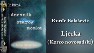 Đorđe Balašević - Ljerka ( Korzo novosadski ) Tekst